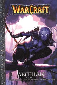 WarCraft. Легенды. Кн. 2 Кнаак Р. и др.