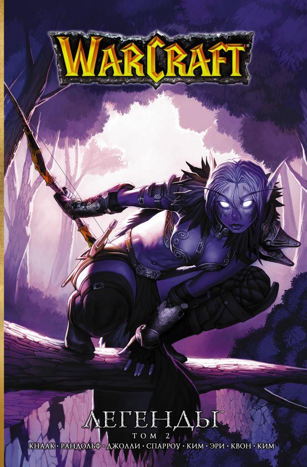 Кнаак Ричард Warcraft: Легенды. Том 2 кнаак ричард warcraft легенды том 3
