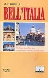 Яшина М.Г. - Bell`Italia. Учебное пособие для изучающих итальянский язык' обложка книги