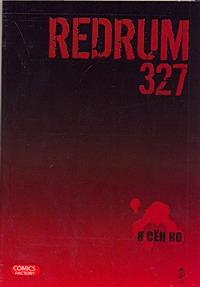 Redrum 327. Т. 2 Я Сен Ко