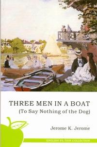Трое в лодке,не считая собаки
