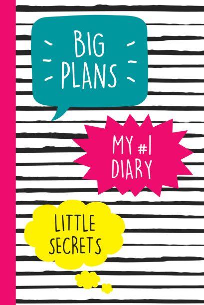 My №1 Diary. Big Plans. Little Secrets - фото 1