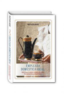 Empleada domestica ideal (Идеальная домработница - книга на испанск. яз.)