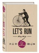 Бумажная продукция Let's Run Away. 5 лет моих путешествий
