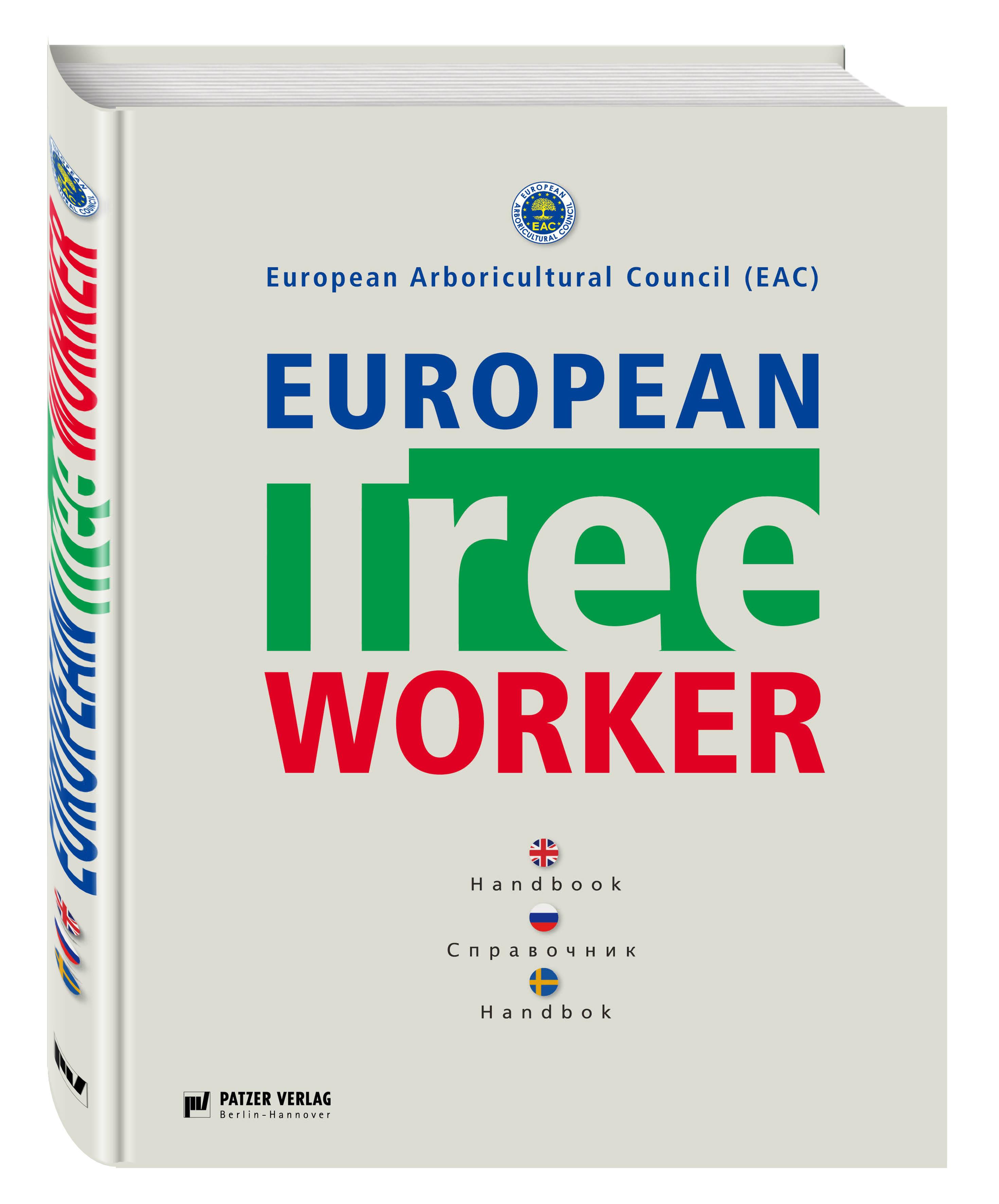 European Tree Worker (Европейские работники леса)