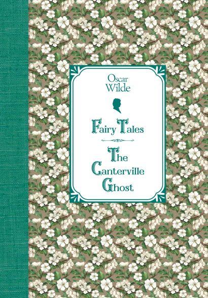Сказки. Кентервильское привидение = Fairy Tales. The Canterville Ghost - фото 1