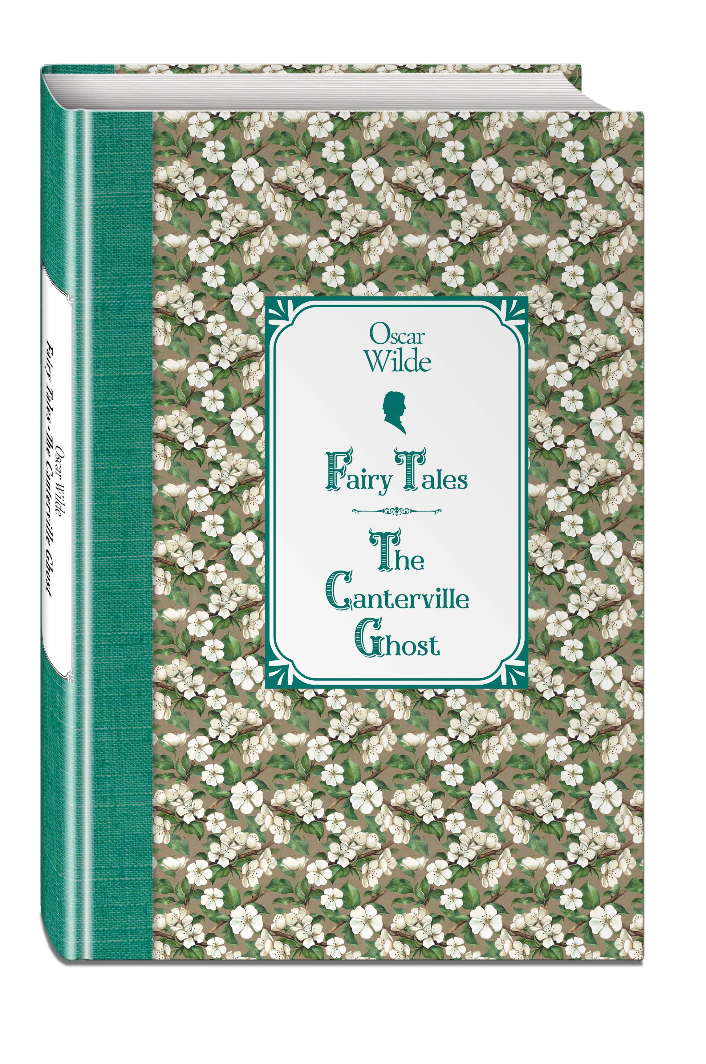 Сказки. Кентервильское привидение = Fairy Tales. The Canterville Ghost