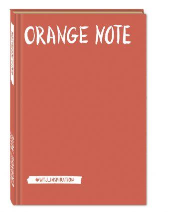 Orange Note. Творческий блокнот с флуоресцентными страницами (твердый переплет)