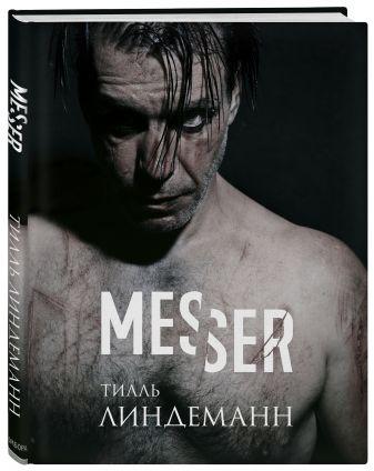 Тилль Линдеманн - Messer (Нож. Лирика) обложка книги