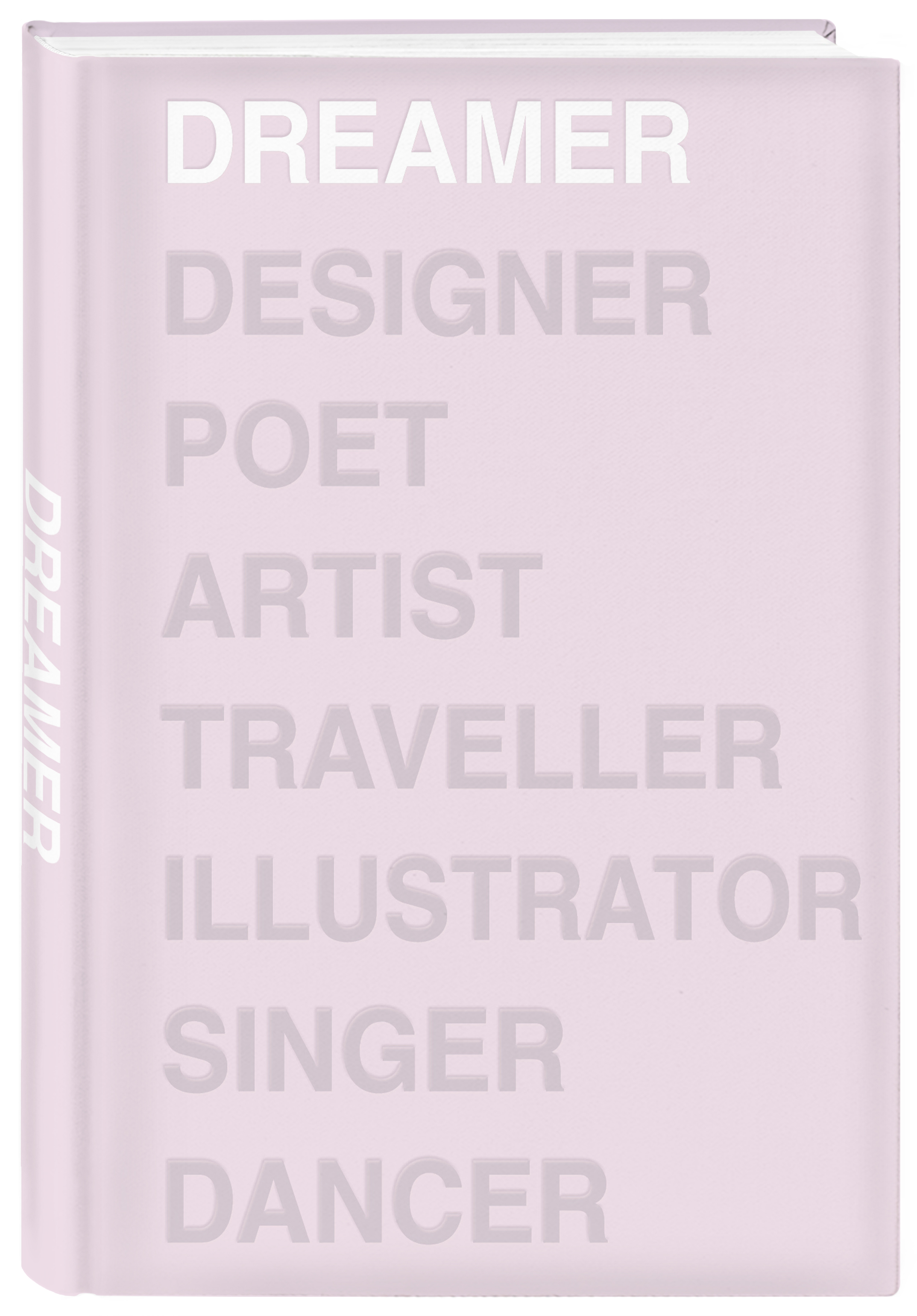 Ежедневник Dreamer (розовый). А5, твердый переплет, блинтовое тиснение, полусупер, 224 стр.