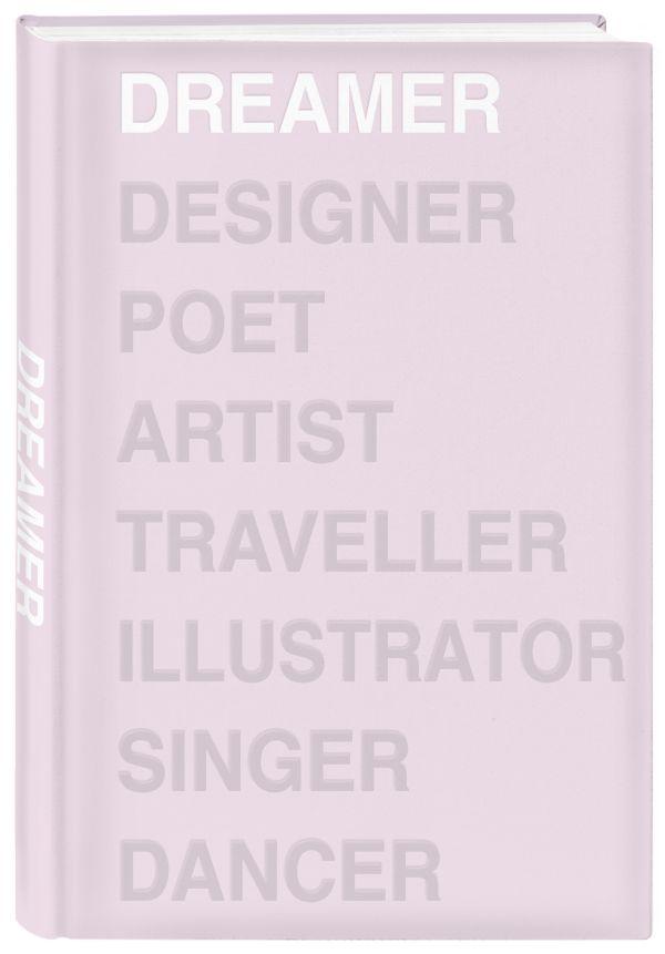 Фото - Ежедневник Dreamer (розовый). А5, твердый переплет, блинтовое тиснение, полусупер, 224 стр. ежедневник студента йога желтый а5 твердая обложка 192 стр