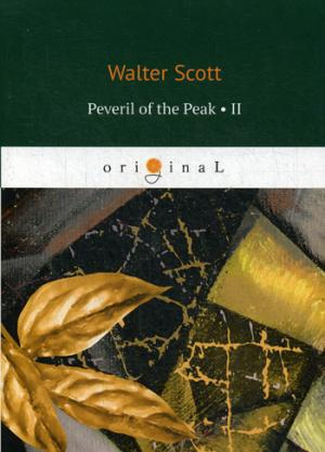 Peveril of the Peak 2 = Певерил Пик 2: на англ.яз Scott W.