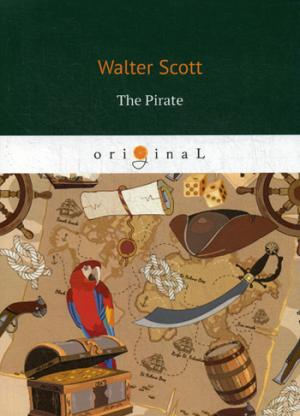 The Pirate = Пират: на англ.яз Scott W.