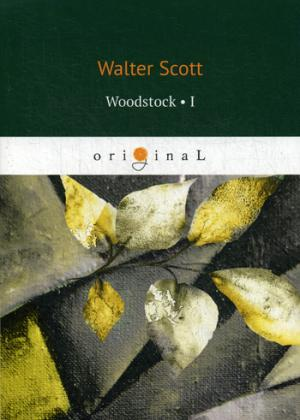 Scott W. Woodstock 1 = Вудсток 1: на англ.яз w scott the pirate