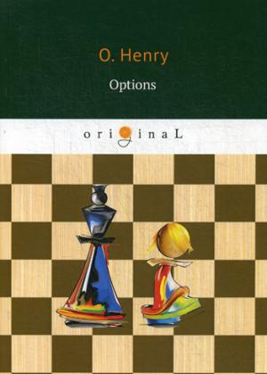 Options = На выбор: на англ.яз Henry O.
