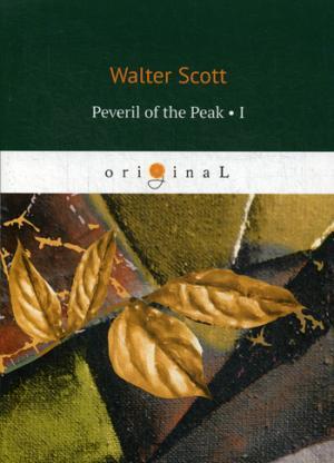 Peveril of the Peak 1 = Певерил Пик 1: на англ.яз Scott W.