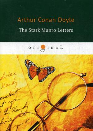 The Stark Munro Letters = Загадка Старка Монро: на англ.яз ( Doyle A.C.  )