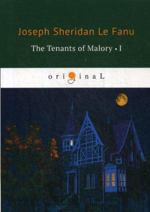 The Tenants of Malory 1 = Арендаторы Малори 1: на англ.яз Le Fanu J.S.