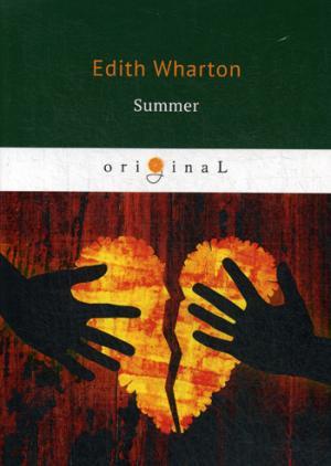 Summer = Лето: на англ.яз Wharton E.