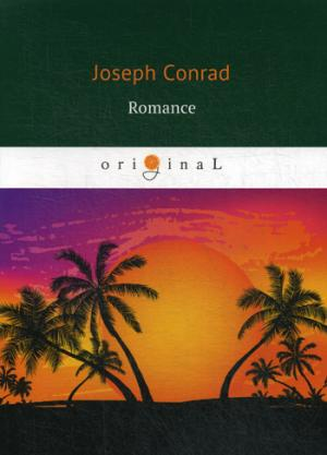 Romance = Романтичность: на англ.яз Conrad J.