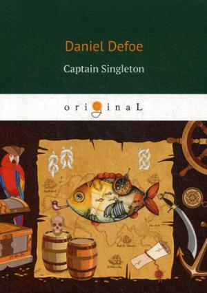 Captain Singleton = Капитан Сингльтон: роман на англ.яз Defoe D.