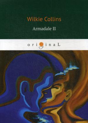 Collins W. Armadale II = Армадейл 2: на англ.яз armadale i