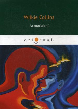 Collins W. Armadale I = Армадейл 1: на англ.яз armadale i
