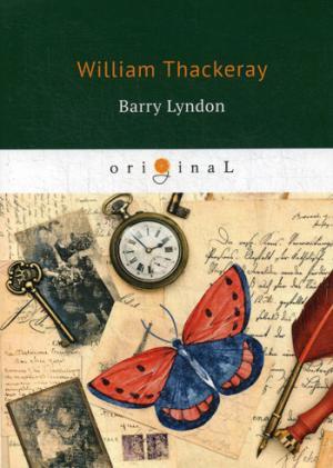 Barry Lyndon = Барри Линдон: на англ.яз Thackeray W.