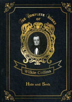 Hide and Seek = Игра в прятки: на англ.яз Collins W.
