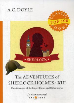 The Adventures of Sherlock Holmes XIII = Приключения Шерлока Холмса XIII: на англ.яз ( Doyle A.C.  )