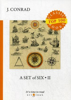 A Set of Six 2 = Сборник рассказов 2: на англ.яз Conrad J.