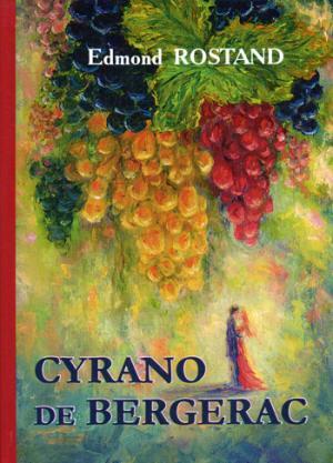 Cyrano de Bergerac = Сирано де Бержерак: роман на франц.яз Rostand E.