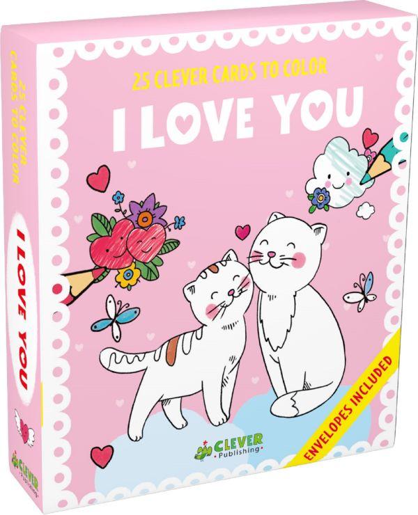 I Love You (Я люблю тебя. 25 открыток-раскрасок) i love you я люблю тебя 25 открыток раскрасок