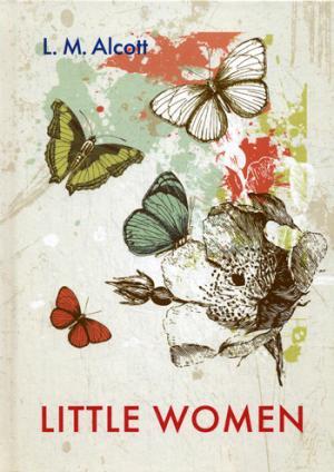 Alcott L.M. Little Women = Маленькие женщины: роман на англ.яз кеннел с на острие ножа роман