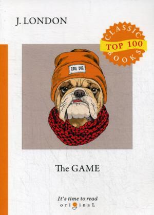 London J. The Game = Игра: на англ.яз london j the road isbn 9785521075164