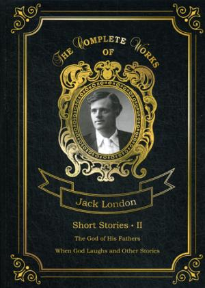цена на London J. Short Stories II = Сборник рассказов 2. Т. 21: на англ.яз