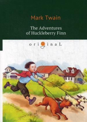 Twain M. The Adventures of Huckleberry Finn = Приключения Гекльберри Финна: на англ.яз
