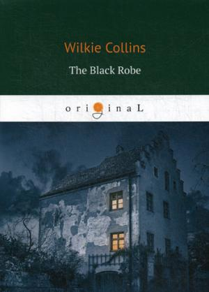 цена Collins W. The Black Robe = Человек в черном: на англ.яз онлайн в 2017 году