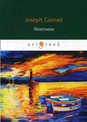 цена Conrad J. Nostromo = Ностромо: роман на англ.яз онлайн в 2017 году