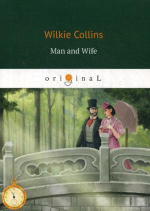 цена Collins W. Man and Wife = Муж и Жена: на англ.яз онлайн в 2017 году