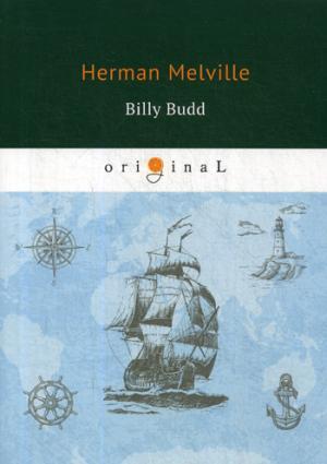 цена Melville H. Billy Budd = Билли Бад: на англ.яз онлайн в 2017 году