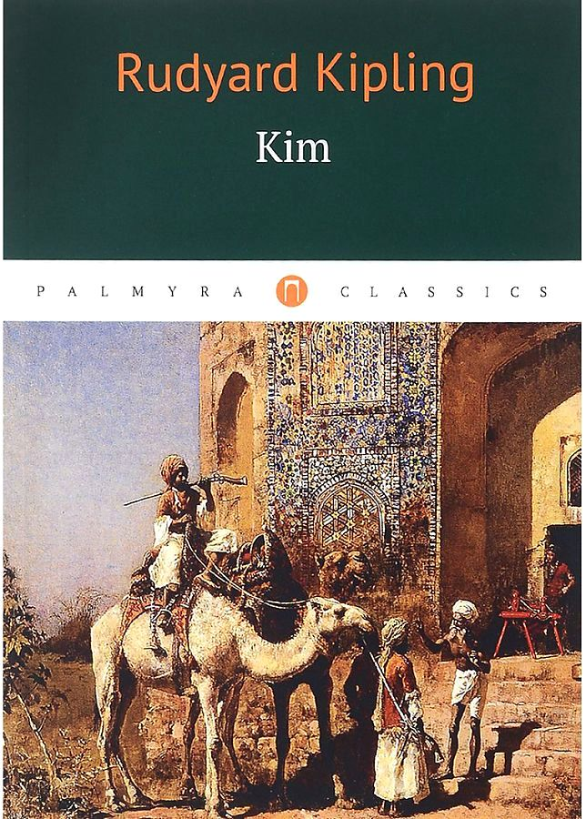 Kipling R. Kim = Ким: роман на англ.яз robert vane russell the tribes and castes of the central provinces of india volume 3