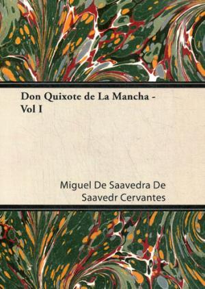 цена Cervantes M. Don Quixote de La Mancha - Vol I онлайн в 2017 году