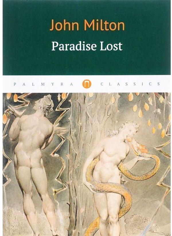 Milton John Paradise Lost = Потерянный рай: роман на англ.яз lesslie hall beowulf an anglo saxon epic poem