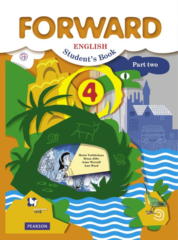 Английский язык 4 класс учебник ответы forward